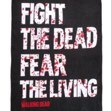The Walking Dead Fight The Dead Fear The Living Fleece Throw
