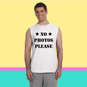No Photos pLease  No Pictures please Sleeveless T-shirt