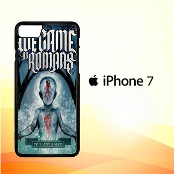 We Came As Romans cover Z1387 iPhone 7 Case