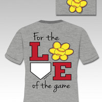 Sassy Frass Funny Love of Game Softball Sweet Bright T Shirt