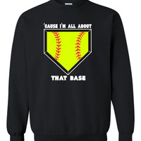 Cause I'm All About That Base Girls Softball Crewneck Sweatshirt with fluorescent yellow