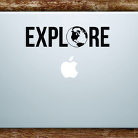 Explore Decal Sticker Vinyl Art Quote Macbook Apple Decor Quote World Travel Adventure