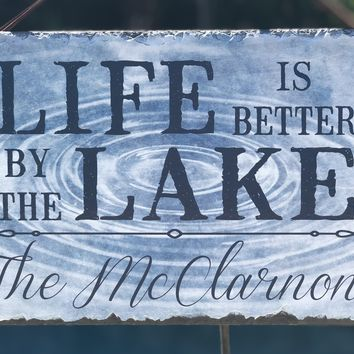 Customizable Slate House Sign - Life is Better by the Lake Plaque -Handmade and Personalized