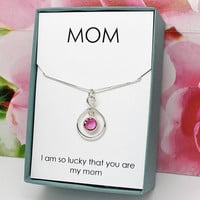 Gift for mom Mother's Day gift sterling infinity necklace Swarovski birthstone of your choice, I am so lucky that you are my mom