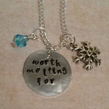Frozen inspired hand stamped necklace quote Worth melting for