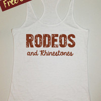 Rodeos and Rhinestones. Country Girl Tank Top. Burnout Tank Top. Southern Girl Country Shirt. Fitness Tank. Southern Clothing. Free Shipping