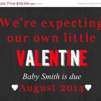 SALE Printable Valentine Announcement- Valentine's Day, Valentine announce, pregnancy photo prop, announce pregnancy, our little valentine