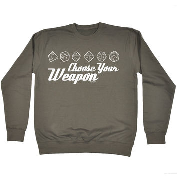 123t USA Choose Your Weapon Dice Funny Sweatshirt