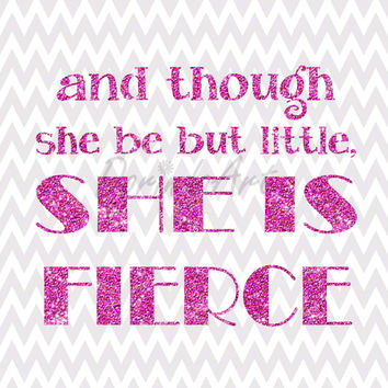 and though she be but little she is fierce printable Pink glitter quote Nursery Little girl bedroom decor Grey Chevron printable Baby girl