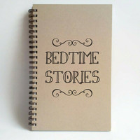 Bedtime stories, 5x8 writing journal, custom spiral notebook, brown kraft memory book, small sketchbook, scrapbook, story book