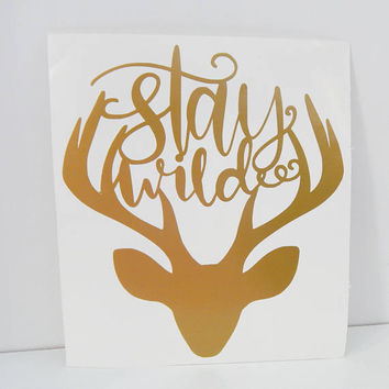Stay Wild Deer Antler 3x3 Inch Permanent Vinyl Decal/Bumper Sticker