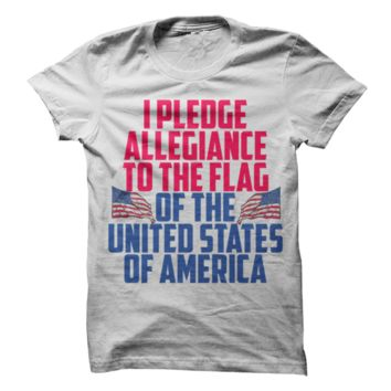 I Pledge Allegiance To The Flag T-Shirt
