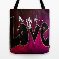 The Gift of Love Tote Bag by Claudia McBain