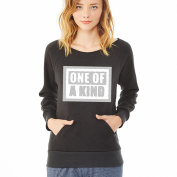 ONE OF A KIND_ ladies sweatshirt