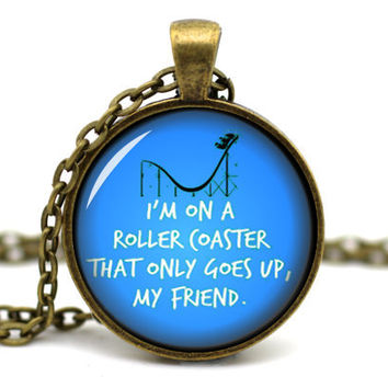 The Fault in Our Stars, by John Green: 'I'm on a roller coaster that only goes up, my friend'' Quote Book Pendant Necklace Jewellery