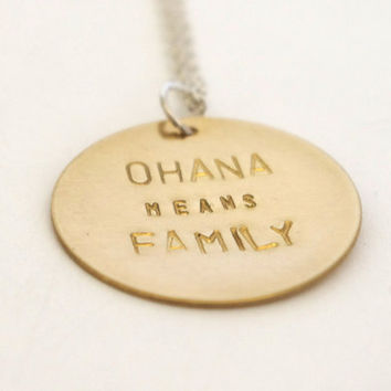 Ohana Quote - Stamped Metal Necklace