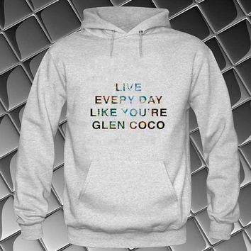 glen coco Hoodies Hoodie Sweatshirt Sweater white and beauty variant color Unisex size