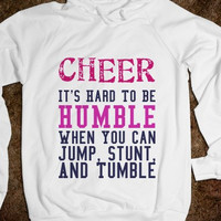 Cheer Hoodie Its Hard To Be Humble When You Can Jump Stunt and Tumble