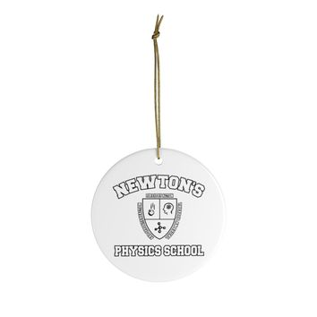 Ceramic Ornaments For Scientifics - Newton's Physics School Ornament Holiday Gift For Physics