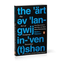 The Art of Language Invention - Exclusive Signed Edition