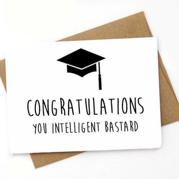 Congratulations Intelligent Bastard Funny Happy Graduation Congratulations Greeting Card FREE SHIPPING