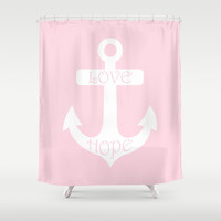 Love Hope Anchor Pretty Pink Shower Curtain by BeautifulHomes | Society6