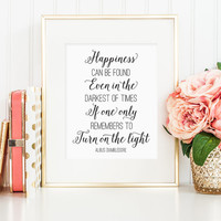 Harry Potter gift, Harry Potter quote print, Albus Dumbledore happiness quote, Happiness can be found quote, Harry Potter wall art print