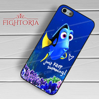 Disney dory fish just keep swimming quote -Str1 for iPhone 4/4S/5/5S/5C/6/6+,samsung S3/S4/S5/S6 Regular/S6 Edge,samsung note 3/4