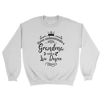 Never underestimate a grandma with a law degree Sweatshirt