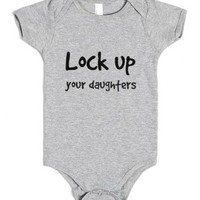 Lock Up Your Daughters-Unisex Heather Grey Baby Onesuit 00