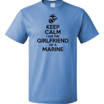 Keep Calm I am the Girlfriend of a Marine - USMC T-shirt