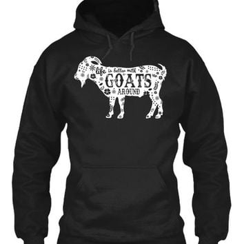 Life is better with goats around Gildan 8oz Heavy Blend Hoodie