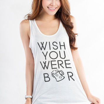 Wish you were beer Racerback Tank Top Yoga Gym Fitness Workout Top Tanks for Women Muscle Tee Tank Swag Dope Fresh Funny Cute Teen Girls