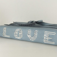 Handmade Leather Journal LOVE Journal in soft by peonyandthistle