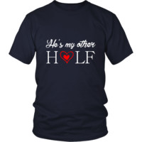 Valentine's Day T Shirt - He's my other half