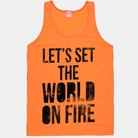 Let's Set the World on Fire | HUMAN