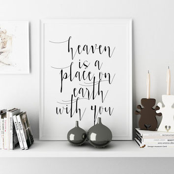 One Year Anniversary Lana Del Rey Print Heaven is a Place on Earth with You Song Lyrics Fashion Print Inspirational Quote Digital Download
