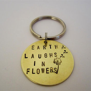 Earth Laughs In Flowers keychain, Ralph Waldo Emerson quote, key ring