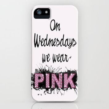 On Wednesdays We Wear Pink - Quote from the movie Mean Girls iPhone Case by AllieR
