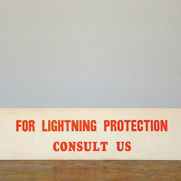 Vintage Lightning Protection Sign