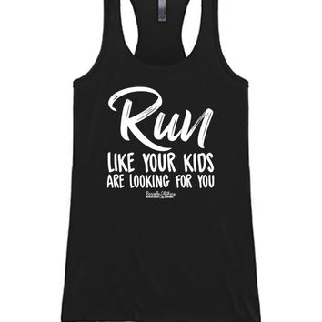 Run Like Your Kids Are Looking