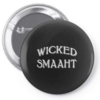 Wicked Smaaht Pin-back button