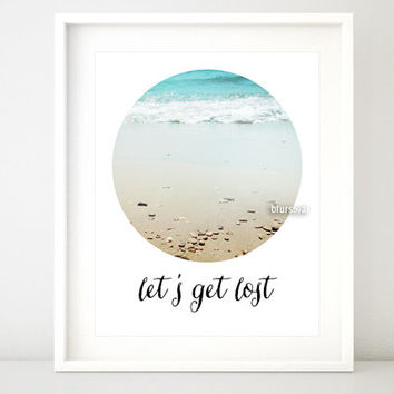 """Inspirational quote print: """"let's get lost"""" in beach photography, circle photography, travel quote printable art, typography print -ph017"""