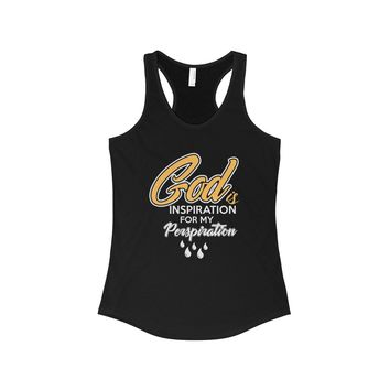 God's Inspiration For My Perspiration - Women's Tank