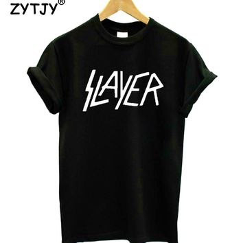 slayer Print Women Tshirt Cotton Casual Funny t Shirt For Lady Girl Top Tee Hipster Tumblr Drop Ship HH-125