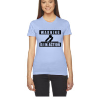 Warning, dj in action - Women's Tee