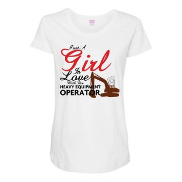 Just A Girl In Love With Her Heavy Equıpment Operator Maternity Scoop Neck T-shirt
