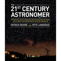 The New Astronomy Guide: Star Gazing in the Digital Age (Hardback)