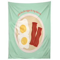 Allyson Johnson You Are The Eggs To My Bacon Tapestry
