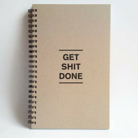 Get shit done, 5x8 writing journal, custom spiral notebook, personalized brown kraft memory book, small sketchbook, scrapbook, to do list